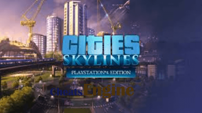 Cities: Skylines Cheat Engine, Cheat table (100% Working)