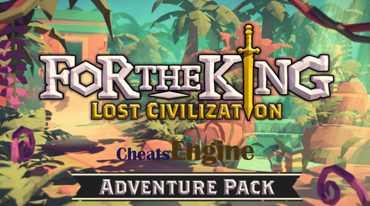 For The King: Lost Civilization Adventure (Codex) Cheat Engine, Cheat table (100% Working)